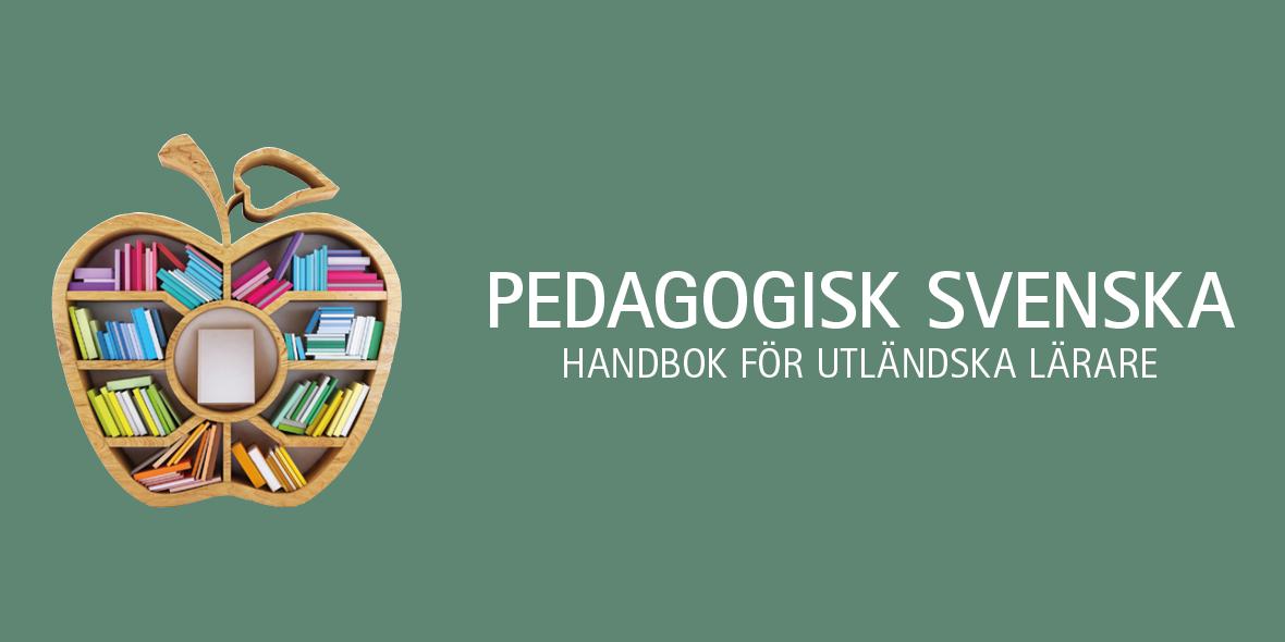 Pedagogisk svenska – handbok för utländska lärare